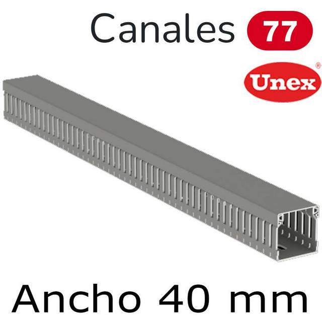 UNEX 77 CANAL ANCHO 40MM