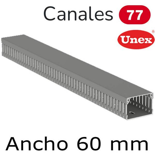 UNEX 77 CANAL ANCHO 60MM