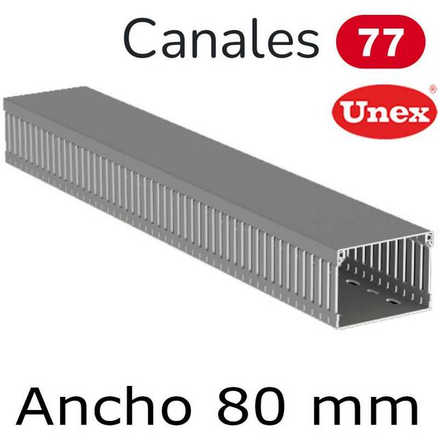 UNEX 77 CANAL ANCHO 80MM